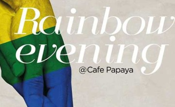 Rainbow Evening at Cafe papaya