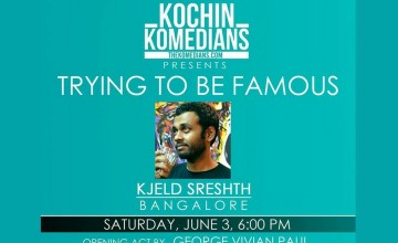 Kochin Komedians Presents Trying to be Famous