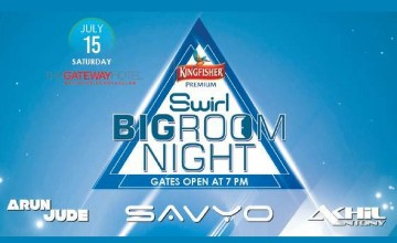 Swirl BigRoom Night - Featuring Savyo, Akhil Antony & Arun Jude