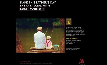 Father's Day at Kochi Marriott Hotel