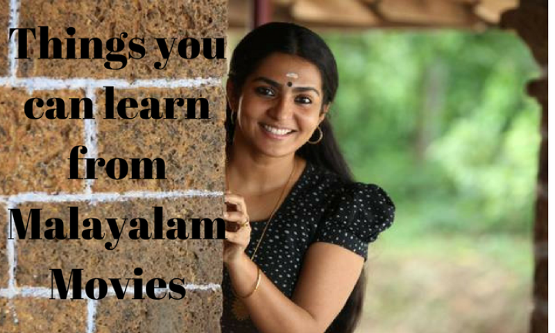 Lessons we have learnt from watching Malayalam Movies