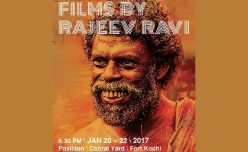 Films by Rajeev Ravi- Architectural Installation by Architect Tony Joseph