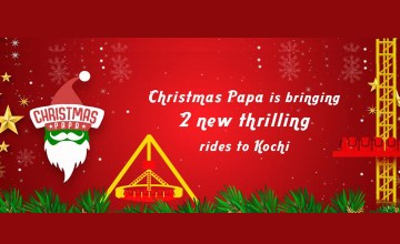 Christmas Papa Brings Thrilling  Rides to Kochi