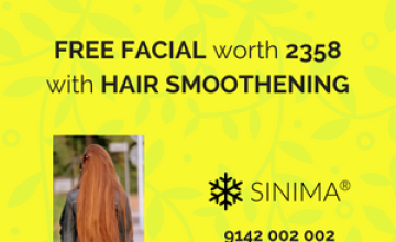 FREE FACIAL worth 2358 with HAIR SMOOTHENING at SINIMA Salon, Vyttila