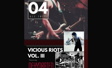 Vicious Riots Vol III Featuring Dehydrated