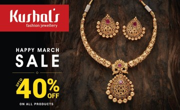 Happy March Sale at Kushal's