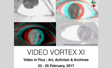 Video Vortex XI : Video in Flux - Conference and Video Exhibition
