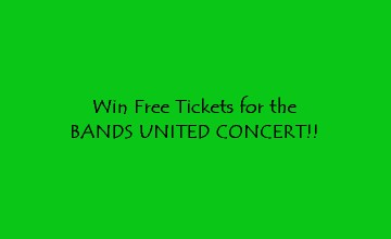 Win  10 Tickets to the Bands United Concert!