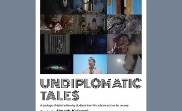 Undiplomatic Tales - Package of Diploma Films