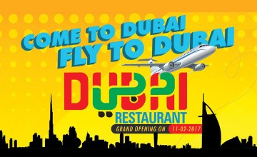 Grand Opening of Dubai Restaurant