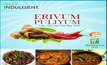 Erivum Puliyum at Holiday Inn
