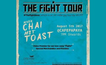 The Fight Tour - Live Music by When Chai Met Toast