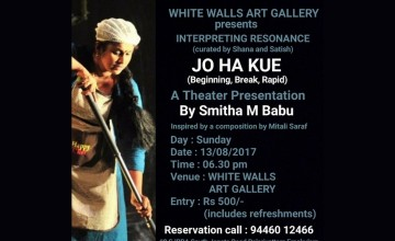 JO HA KUE - A Theater Presentation by Smitha M Babu