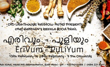 Kerala Food Festival @ Old Lighthouse Bristow Hotel