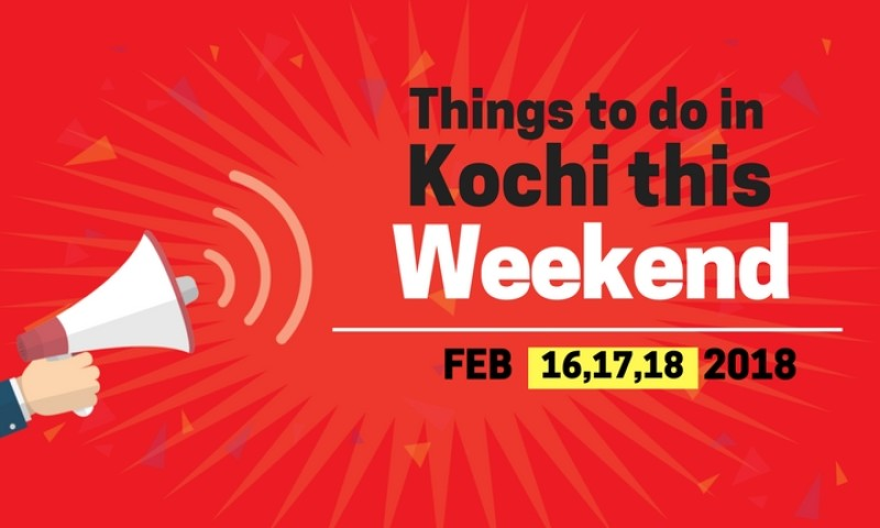 Things to do in Kochi this Weekend