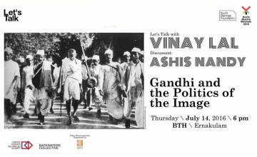 Gandhi and the Politics of the Image - Kochi Biennale Foundation Seminar