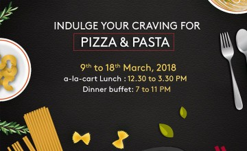 Pizza and Pasta fest at Kochi Marriott