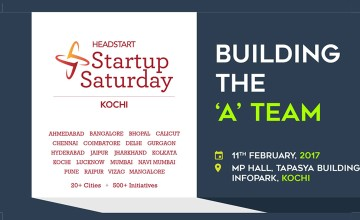 Building The A-Team - Startup Saturday Kochi