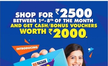 Get Bonus Vouchers of 2000 at Big Bazaar