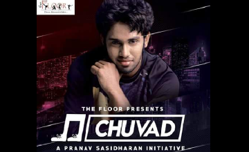 The Floor presents Chuvad, a Pranav Sasidharan Initiative