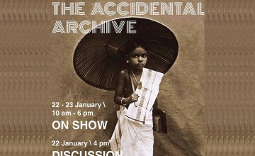 The Accidental Archive - Exhibition and Discussion
