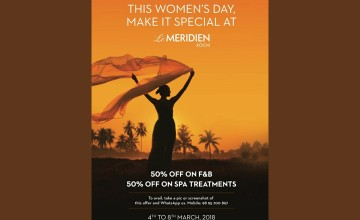 Special offers on this Women's Day at Le Meridien