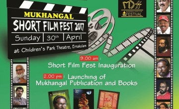 Mukhangal Short Film Fest - 2017