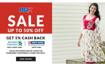 Upto 50% off at MAX