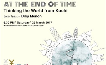 At the End of Time - Talk with Dilip Menon