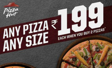 Any Pizza, Any Size at Rs. 199