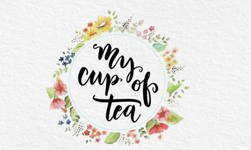 My Cup of Tea - A taste of what you've been looking for