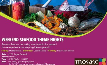 Weekend Seafood Theme Nights at Mosaic
