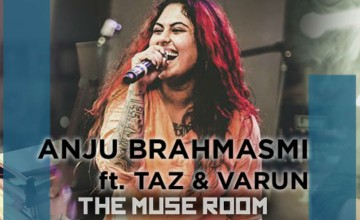 Anju Brahmasmi ft. Varun Raj & Taz James at the Muse Room