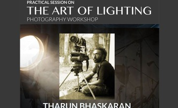 Art of Lighting - Photography Workshop by Tharun Bhaskaran