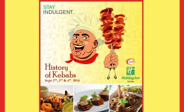 History Of Kebabs-Kebab Festival at Holiday Inn