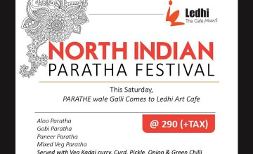 North Indian Paratha Festival at Ledhi Cafe