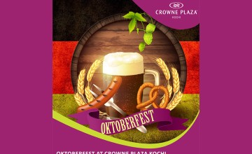 OKTOBERFEST at Crowne Plaza Kochi