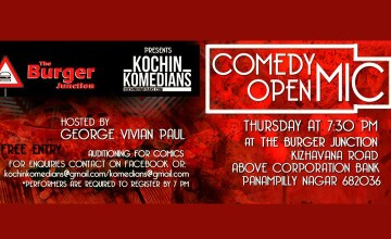 The Burger Junction presents Kochin Komedians open mic