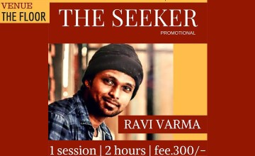The Seeker -Dance Workshop with Ravi Varma